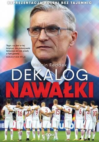 dekalog-nawalki-reprezentacja-polski-bez-tajemnic